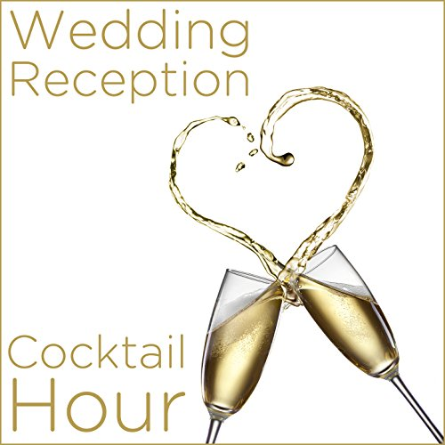 Amazon Wedding Reception Cocktail Hour Various Artists MP3 Downloads