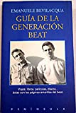 img - for Guia de La Generacion Beat (Spanish Edition) book / textbook / text book