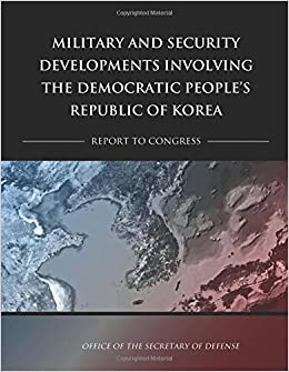 Military and Security Developments Involving the Democratic People's