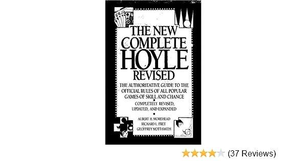 The New Complete Hoyle Revised Edmond Hoyle A H Morehead Richard
