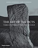 Front cover for the book The Art of the Picts: Sculpture and Metalwork in Early Medieval Scotland by George Henderson