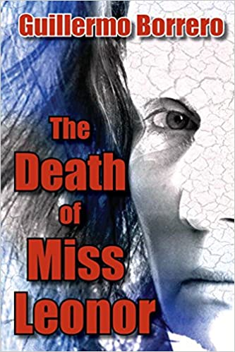 Book The Death of Miss Leonor: A Play in Two Acts