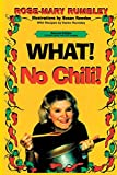 img - for What! No Chili! book / textbook / text book