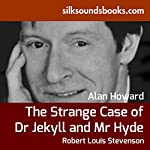 The Strange Case of Dr. Jekyll and Mr. Hyde | Robert Louis Stevenson