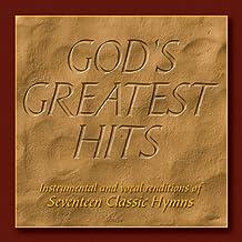 God's Greatest Hits: Seventeen Classic Hymns
