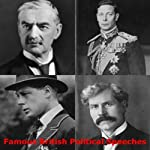Famous British Political Speeches | James Ramsay MacDonald,Stanley Baldwin,Neville Chamberlain