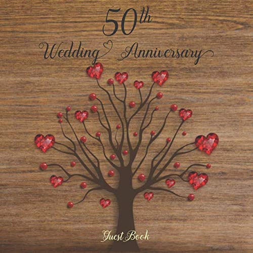 50th Wedding Anniversary Guest Book: Celebrating 50 Year