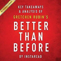 Key Takeaways & Analysis of Gretchen Rubin's Better Than Before