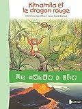 Album 1 : Kimamila et le dragon rouge
