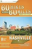 60 Hikes Within 60 Miles: Nashville, Johnny Molloy, 0897328485