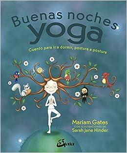 Buenas noches yoga: Mariam/Hinder, Sarah Jane Gates ...