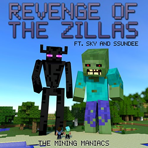 Revenge Of The Zillas  A Mining Novel Ft Sky And Ssundee