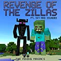 Revenge of the Zillas: A Mining Novel Ft Sky and SSundee Audiobook by  The Mining Maniacs Narrated by Joe Farnsworth