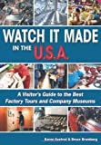 Watch It Made in the U. S. A., Karen Axelrod and Bruce Brumberg, 1598800000