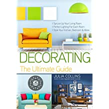 Decorating: The Ultimate Guide