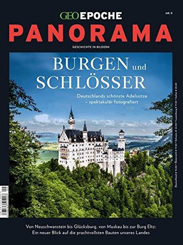 GEO Epoche PANORAMA / GEO Epoche Panorama 09/2017 - Burgen und Schlösser