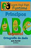 Learn and Sign Funtime-Beginnings-Spanish, Judith A. Barfell, 097537172X