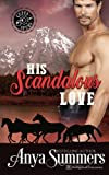 His Scandalous Love (Cuffs and Spurs) (Volume 1)