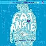 Fat Angie | e. E. Charlton-Trujillo