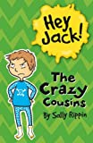 img - for The Crazy Cousins (Hey Jack!) book / textbook / text book
