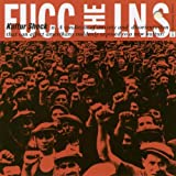 Fucc The I.N.S. by Kultur Shock (2004-07-06)