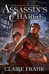 Assassin's Charge: An Echoes of Imara Novel Kindle Edition by Claire Frank