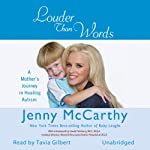 Louder Than Words: A Mother's Journey in Healing Autism | Jenny McCarthy