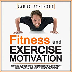 Fitness & Exercise Motivation Audiobook