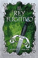 El rey fugitivo (El falso príncipe 2) (Spanish Edition)