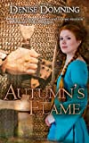 Autumn's Flame, Denise Domning, 1493711598