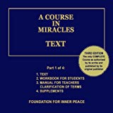 A Course in Miracles: Text, Vol. 1