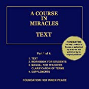 A Course in Miracles: Text, Vol. 1 | Dr. Helen Schucman (scribe)