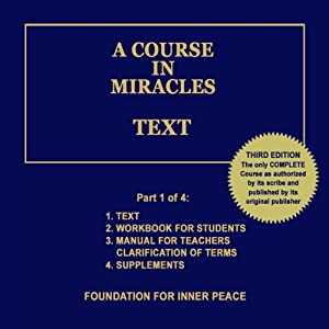 A Course in Miracles: Text, Vol. 1 Audiobook