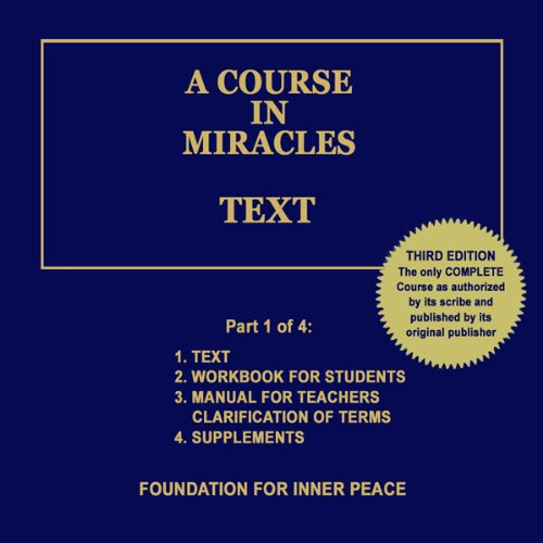A Course in Miracles: Text, Vol. 1 (A Course In Miracles Dr Helen Schucman)