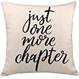 Just One More Chapter Throw Pillow Case Book Lover Quotes Cushion Cover Cotton Linen 18 x 18 Inch