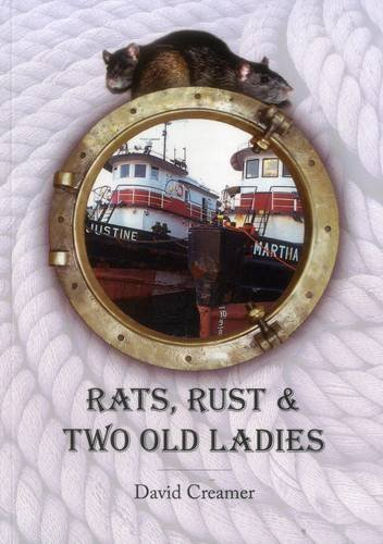 Rats, Ruts and Two Old Ladies by Dave Creamer (2008-11-01)