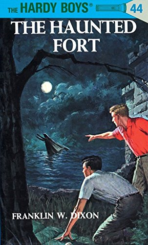 The Haunted Fort (Hardy Boys, Book 44) ()