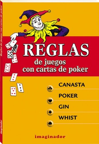 Reglas De Juego Con Cartas De Poker/ Rules for Games with Poker Cards (Spanish Edition) ebook