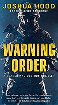 Warning Order: A Search and Destroy Thriller by [Hood, Joshua]