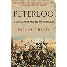 Peterloo: The Massacre and its Background