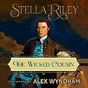 The Wicked Cousin: Rockliffe, Book 4   Stella Riley