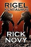 Rigel Kentaurus, Rick Novy, 1470123150