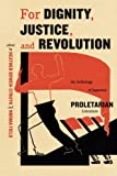 img - for For Dignity, Justice, and Revolution: An Anthology of Japanese Proletarian Literature book / textbook / text book