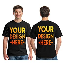 Custom 2 Sided T-Shirts – Design Your OWN Shirt – Front and Back Printing on Shirts – Add Your Image Photo Logo Text…