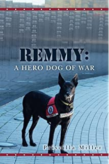 Remmy: A Hero Dog of War