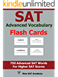 SAT Advanced Vocabulary Flash Cards: 750 Advanced SAT Vocabulary Words That Are Tested Frequently