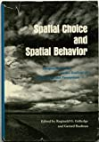 Spatial Choice and Spatial Behavior, , 0814202411