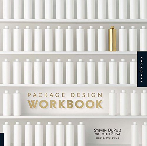 Package Design Workbook  The Art And Science Of Successful Packaging