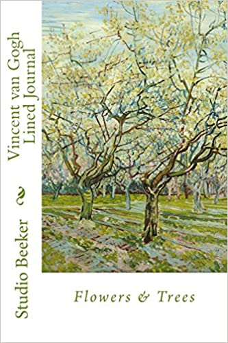 vincent van gogh lined journal flowers trees vincent van gogh journal volume 1