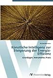 img - for K nstliche Intelligenz zur Steigerung der Energie-Effizienz: Grundlagen, Instrumente, Praxis (German Edition) book / textbook / text book